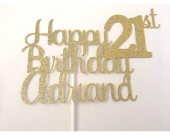Happy Birthday Cake topper, Custom Birthday cake Topper, 21st birthday cake topper, Happy 21st birthday, Happy 30th Birthday, 1 cake topper