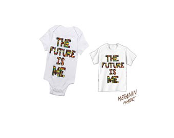 The Future Is Me Onesie and Tee