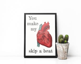 You make my heart skip a beat - print inspired by antique medical lithographs, made for those in love