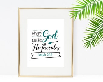 Where God Guides He Provides Print - Instant Download - Bible Verse Printable