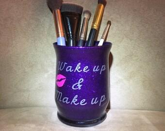 "Glitter ""Wake up & Make up"" brush holder"
