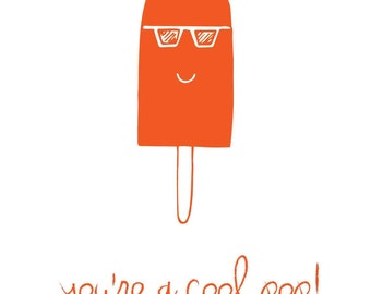 You're a cool pop! - print greeting card - Father's day card