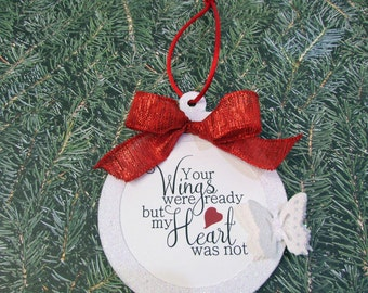 Personalized In Memory of Ornament - Wings Were Ready But My Heart Was Not - Memorial Remembrance Gift - Custom Christmas Ornament