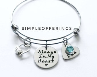 Memorial Jewelry, Memorial Gift, Memorial Bracelet, Dad Mom Memorial, Loss of Father,Always in my Heart, Remembrance Jewelry, Sympathy Gift