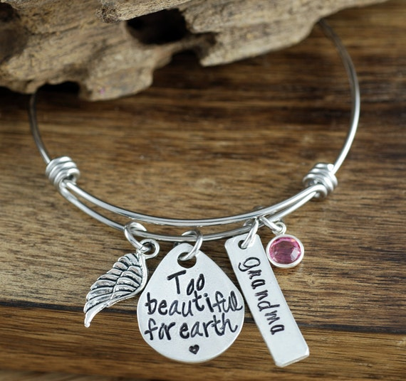 Memorial Bracelet, Too Beautiful for Earth, Personalized Charm Bracelet, Sympathy Gift, Hand Stamped Bangle Bracelet, Remembrance Jewelry