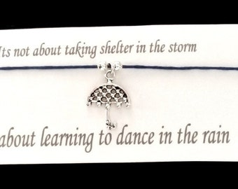 Learning to dance in the rain friendship bracelet on waxed cotton cord OR Silver Plated Key Ring OR Silver Plated Necklace