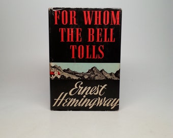 For Whom the Bell Tolls by Ernest Hemingway - Blakiston, 1940 First Edition BCE Hardcover Book with Original Dust Jacket