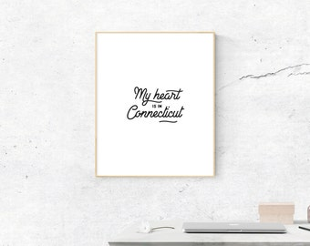 Connecticut Print, Digital Print, My Heart is in Connecticut Art, Connecticut Art, Digital Download, Connecticut Wall Art, Most Popular