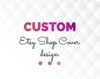 Custom Etsy Shop Cover Photo Design, Etsy Cover Picture Design, Shop Banner, Holiday Cover Design, Etsy Banner Design, Customized, P-008