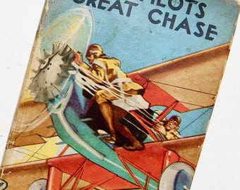 Sky Pilots Great Chase, 1930, Vintage Book