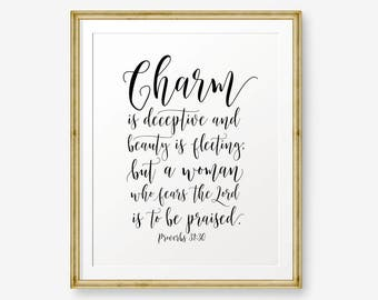 Bible Verse Printable, Charm is deceitful and beauty is vain... Proverbs 31:30, Christian Nursery Wall Art, Christian Gift, Gold or Black