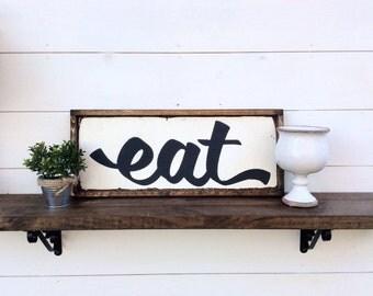 Eat Sign Kitchen Sign