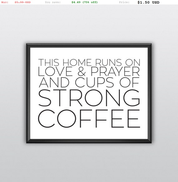 75% off Printable Quotes Coffee Quotes Coffee Printable This Home Runs On Coffee Kitchen Printable (T144)