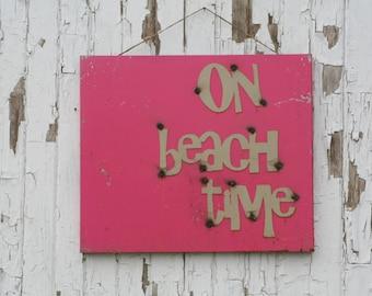 On Beach Time rustic metal sign, Vintage style magnet board, beach house sign, beach style decor, beach bathroom decor, vacation house sign