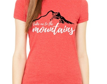 I wanna Go To The Mountains Tee