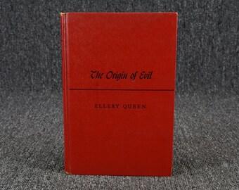The Origin Of Evil Ellery Queen. C. 1951.