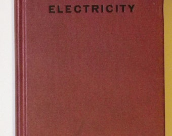 Practical Electricity by John C Lincoln, 1936