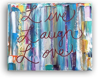 Live laugh love art gift word artwork Heavy Textured Painting on canvas, quotes on canvas, home decor, prints, art, typography by Katey