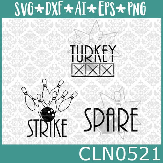 CLN0521 Bowling Bowler Bowl League Spare Strike Turkey Pins Ball SVG DXF Ai Eps PNG Instant Download Commercial Cut File Cricut Silhouette