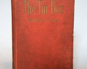 The Tin Box by Horatio Alger Jr. Vintage Boy's Book