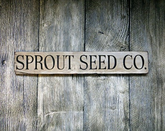 Rustic, Hand-painted Distressed Barnwood Sprout Seed Co. Sign
