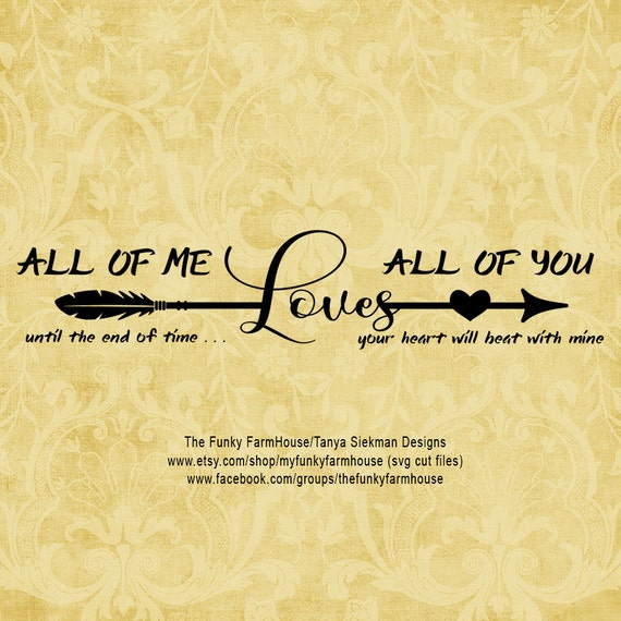 SVG & PNG - All of Me Loves All Of You