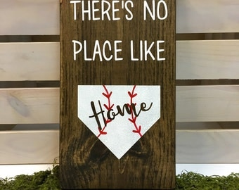 There's no place like home baseball sign