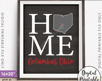 "Columbus Ohio Sign, Home Ohio State University Home Sign Decor, OSU Buckeyes, Instant Download 8x10/16x20"" Chalkboard Style Printable"