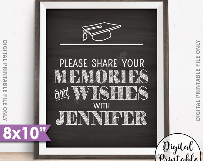 "Graduation Memories Sign, Please Share Memories & Wishes with the Graduate, Graduation Party Decor, 8x10"" Chalkboard Style Printable Sign"