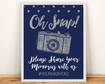 INSTANT DOWNLOAD Editable Pdf Sign for social Media Hashtag Oh Snap sign 8x10 Navy color Silver Glitter calligraphy Hashtag Sign Printable