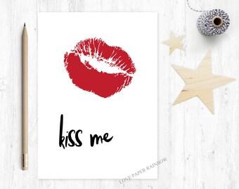 kiss me card, lips card, valentines day card, anniversary card, boyfriend card, girlfriend card, dating card, romantic card, kissing