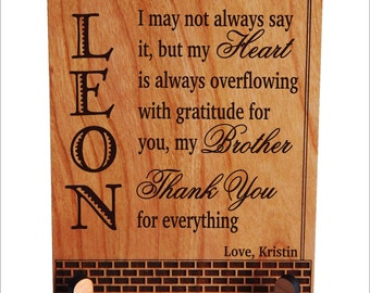 Custom Gift for Brother, Sister to Brother Gift, Christmas Gift for Brother, Birthday Gift for Brother, Brother Plaque, Sibling Gift PLB020