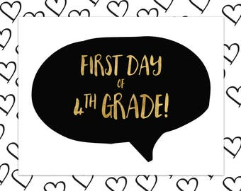 First Day of Fourth Grade Sign - First Day of School Sign - 1st Day of 4th Grade - Back to School - INSTANT DOWNLOAD