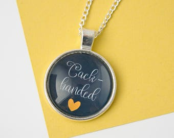 Cack-handed necklace, left handed, lefthanded, funny necklace, funny gift, funny gift for her, silver jewellery, lefties, funny jewelry