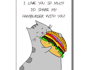 I Love You Card - Happy Kitty with a Hamburger