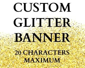 Glitter Banner, Custom Glitter Banner, Birthday Banner, Bridal Shower Banner, Baby Shower Banner, Personalized Glitter Banner