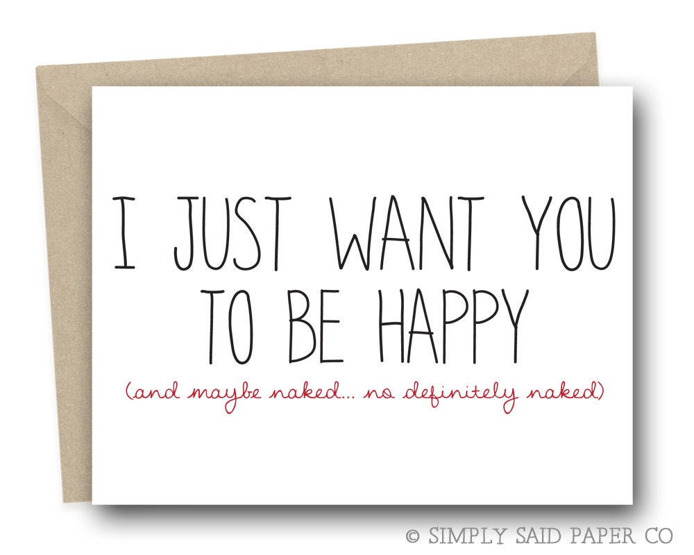 Funny Valentines Day Greeting Card for Him I just want you – Valentine Cards Funny