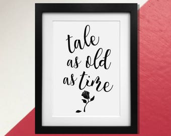 """DIGITAL DOWNLOAD Beauty and the Beast Quote Print Poster - """"Tale as old as time"""""""