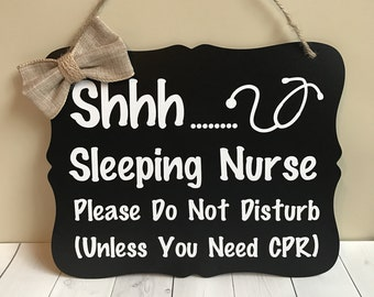 Shhh Sleeping Nurse Sign, Nurse Gift, Door Sign, Do Not Disturb, Front Door Sign, Nurse Sign, Sleeping Sign
