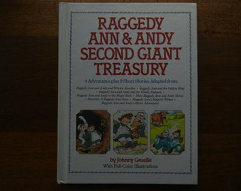Raggedy Ann and Andy Second Giant Treasury by Johnny Gruelle ~ 1989