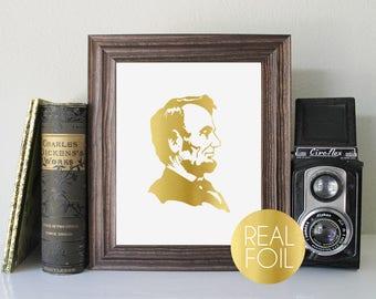 Abraham Lincoln Foil Print // Gold Foil // Rose Gold Foil // Silver Foil // Abe Lincoln Print // Foil Abraham Lincoln Print