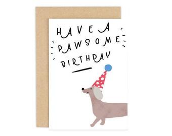 Dog Birthday Card, Have a Pawsome Birthday, Happy Birthday Card, Dog Birthday, Dog Lovers Greeting Card, Dog Card, Personalised Card