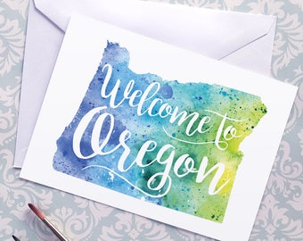 Oregon Watercolor Map Greeting Card, Welcome to Oregon Hand Lettered Text, Gift or Postcard, Giclée Print, Map Art, Choose from 5 Colors