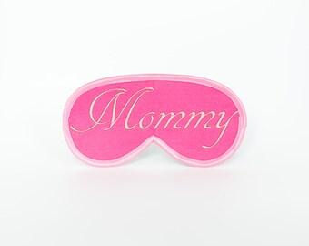 Mommy Sleep Mask Felt Sleep Eye Mask Sleeping Woman Eyemask Embroidery Mother's Day Gift Handmade Modern Gift Accessories m2