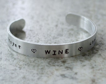 Metal Stamp Cuff Bracelet: Prayer Wine Chocolate - perfect for the faith-filled wine and chocolate lovers!