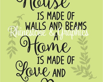 House is made of Beams Home is made of Love and Dreams Pattern Instant Download SVG EPS DXF Cutting file