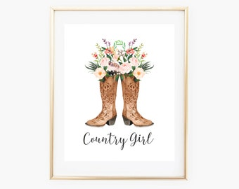 Cowboy Boots Art Print, Watercolor Western Country Girl Nursery Decor, Cowgirl Printable Wall Art , 8x10 Typography Quote, Home Dorm Decor