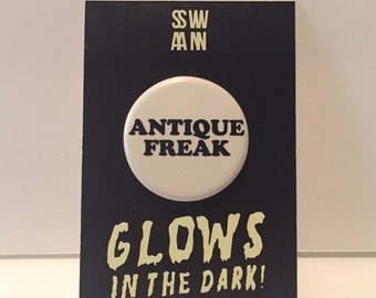 Antique Freak Glow-in-the-dark PIN