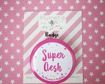 """Badge/pin """"Super Aesh"""""""