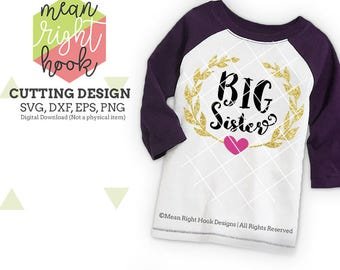 Big Sister SVG, sister shirt svg, baby and kid's design INSTANT DOWNLOAD vector files for cutting machines - svg, png, dxf, eps